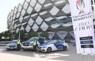 شرطة أبوظبي تؤكد جاهزيتها لتأمين نهائي كأس رئيس الدولة